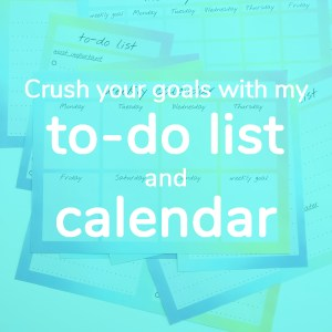 Crush your goals with my to-do list and calendars, download the free printables | Aliz's Wonderland #calendar #todolist #crushyourgoals #printable