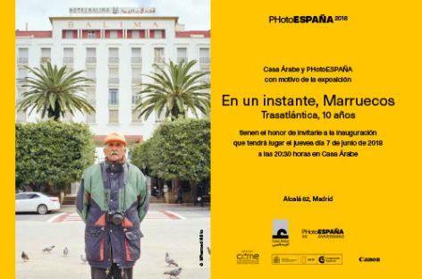 """مدريد: مؤسسة البيت العربي تحتضن المعرض الفوتوغرافي """"لحظة، المغرب""""."""