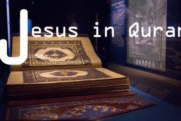 The Story of Jesus the Christ from the Pages of the Quran