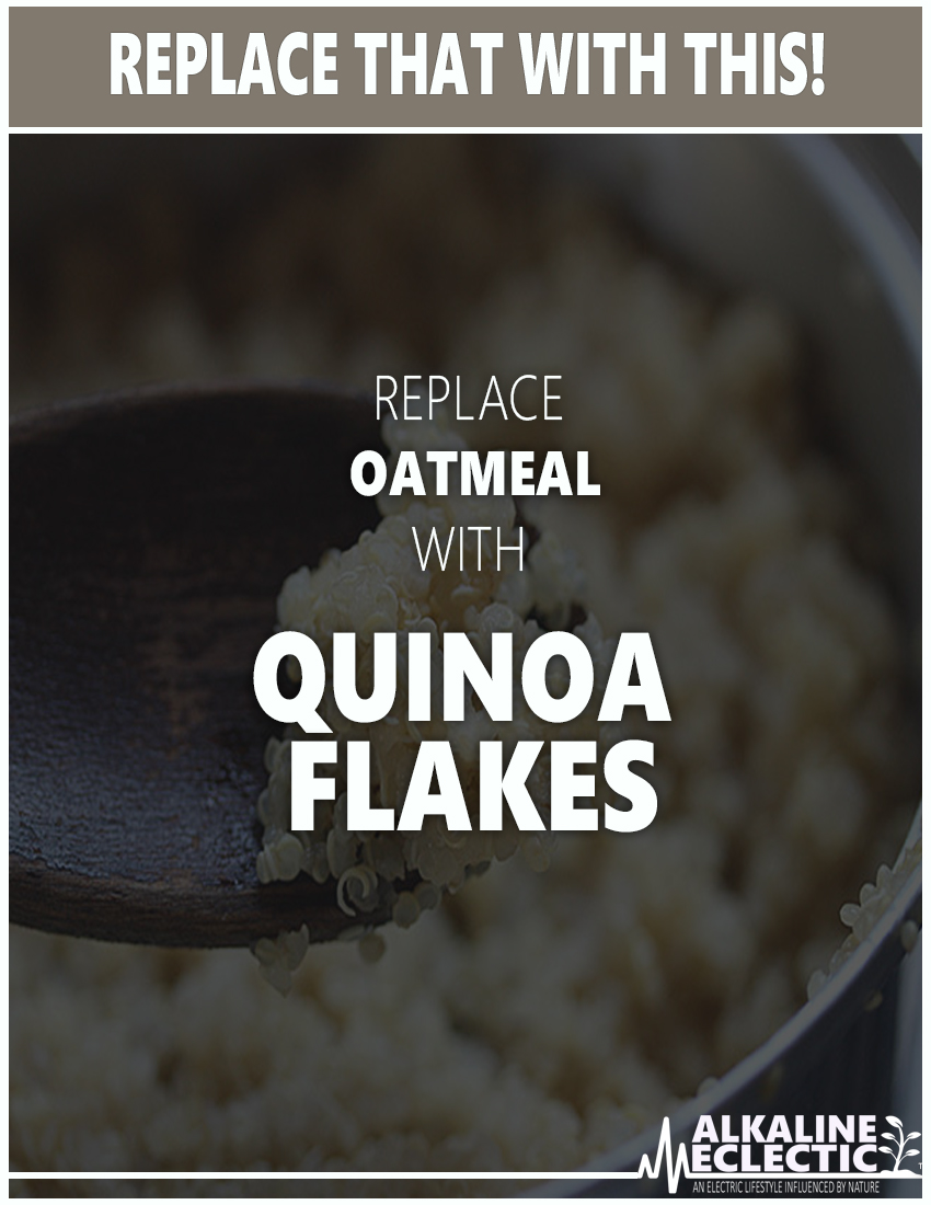 REPLACE THIS WITH THAT QUINOA FLAKES 1