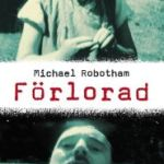 Recension: Förlorad av Michael Robotham