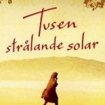 Recension: Tusen strålande solar av Khaled Hosseini