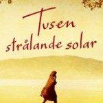 Recension: Tusen strålande solar av Khaled Hosseini