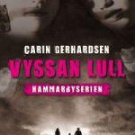 Recension: Vyssan lull av Carin Gerhardsen