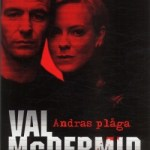 Recension: Andras plåga av Val McDermid