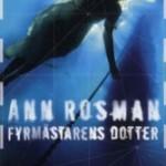 Recension: Fyrmästarens dotter av Ann Rosman