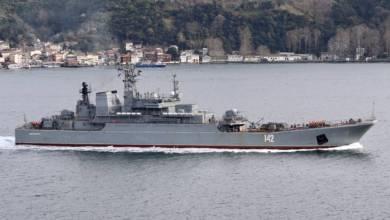 "Photo of سفينة إنزال روسية تعبر ""البوسفور"" باتجاه ميناء طرطوس"