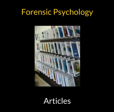 Read Expert Forensic Psychology Articles For Free