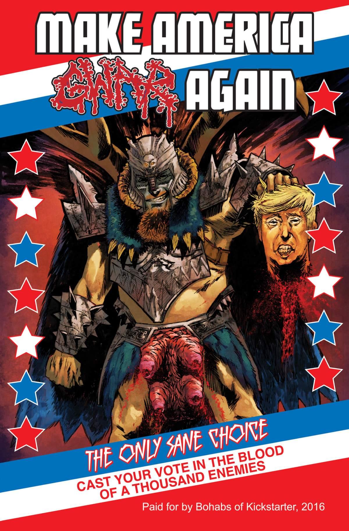 Make America GWAR Again kickstarter exclusive: Christian DiBari art, Mike Spicer colors, Taylor Esposito deisgn