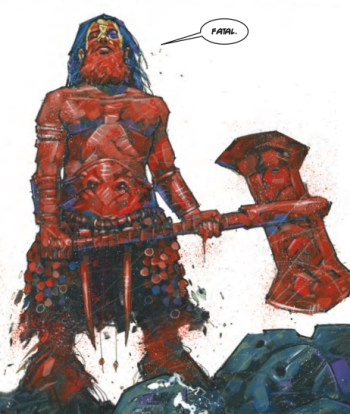 Example of Simon Davis' art. A picture of Slaine and his axe covered in blood.