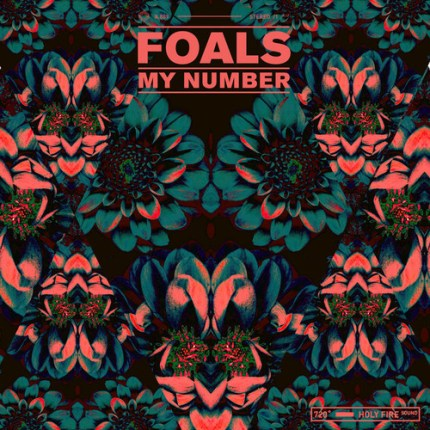 Foals remix My Number