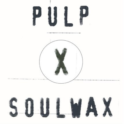 Pulp After You Soulwax remix