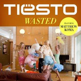 tiesto wasted