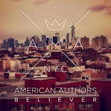 American Authors Believer single
