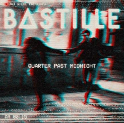 bastille-quarter-past-midnight
