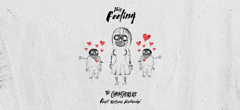 the-Chainsmokers_Kelsea-Barellini_this-Feeling