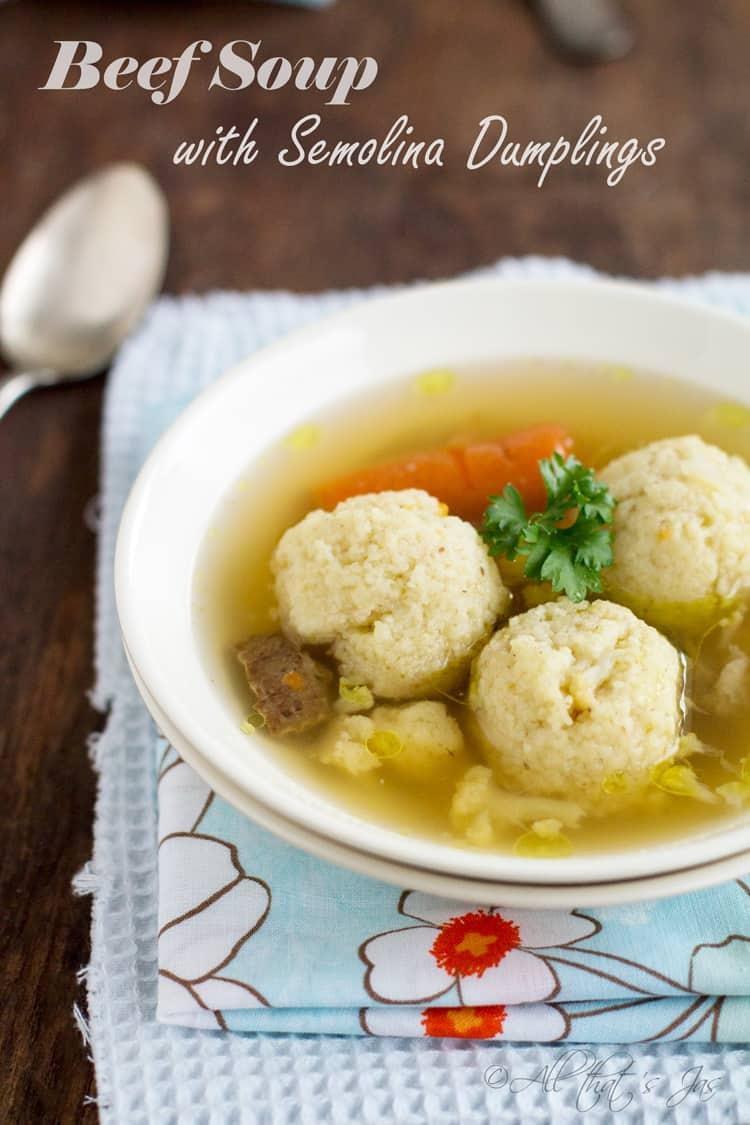 Beef Soup with Semolina Dumplings