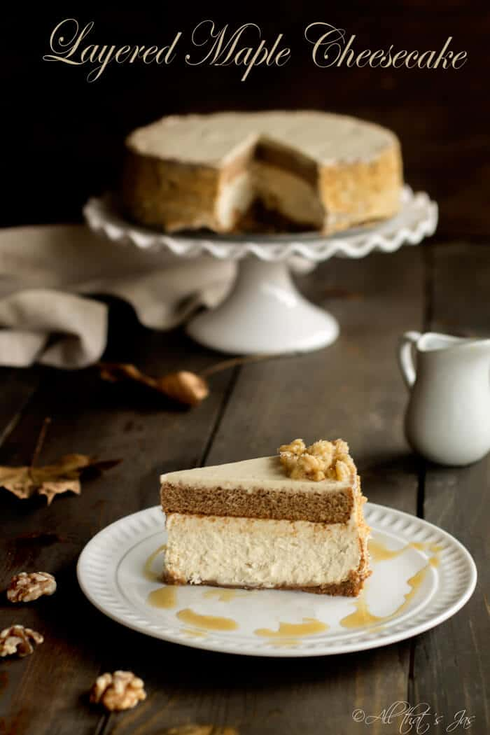 Layered Maple Cheesecake - All that's Jas