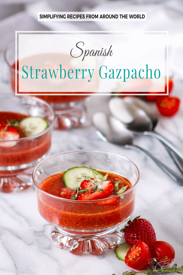 Spanish strawberry gazpacho is delicious and refreshing chilled soup perfect for summer entertaining, that tastes like the Mediterranean summer.