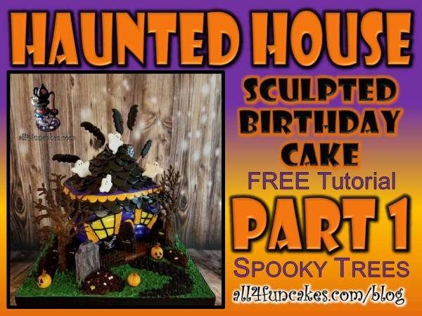 Haunted House Cake Tutorial Part 1 - Spooky Chocolate Trees by Caking with All4Fun Cakes