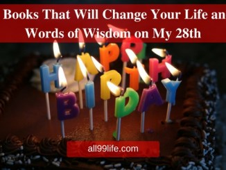 3 Books That Will Change Your Life and Words of Wisdom on My 28th