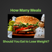 How Many Meals Should You Eat A Day to Lose Weight? Six or Less?