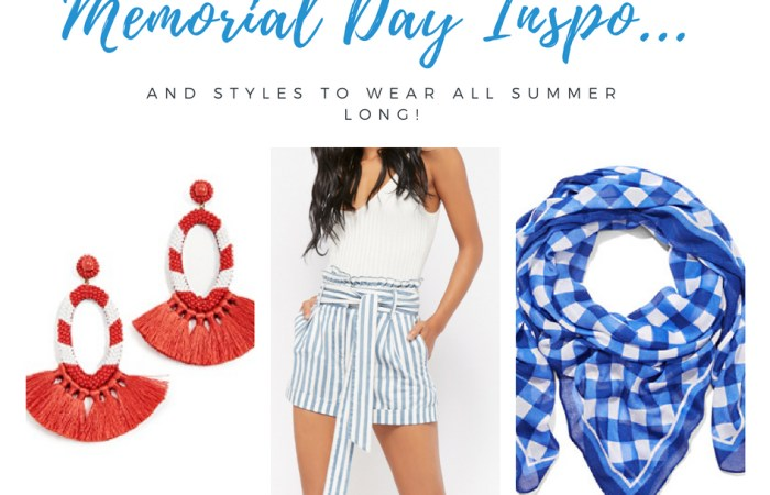 Memorial Day Outfit Inspo