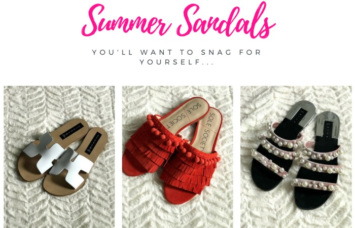 Summer Sandals You'll Want to Snag For Yourself!