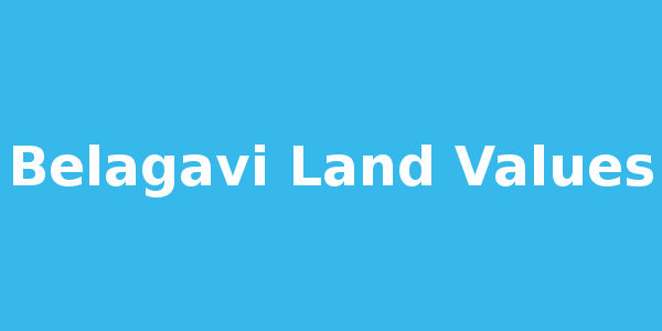 land-value belagavi