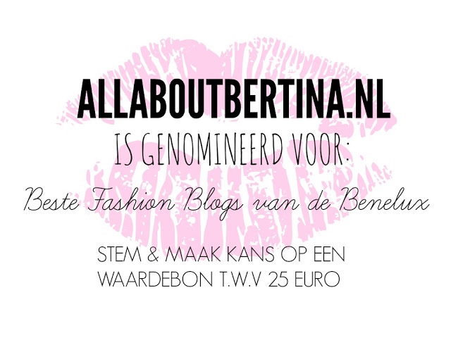 3ab3b step0002 - allaboutbertina.nl is genomineerd voor de Beste Fashion Blogs van de Benelux!
