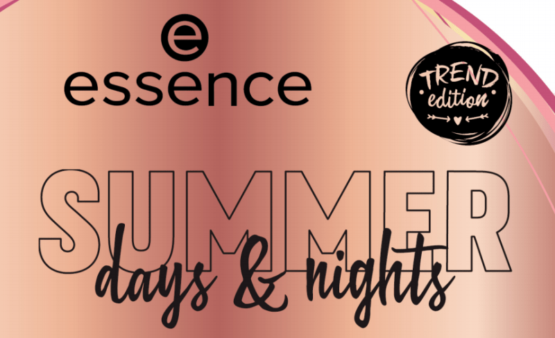 essence SUMMER days and nights - PREVIEW │ESSENCE SUMMER DAYS AND NIGHTS