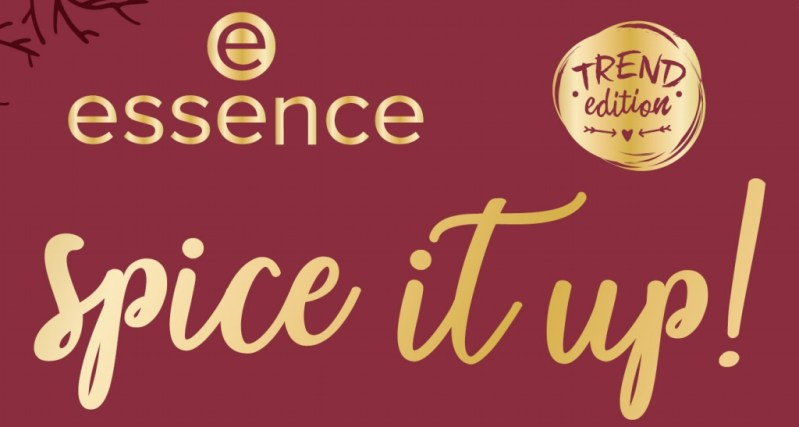 """PREVIEW │ESSENCE TREND EDITION """"SPICE IT UP!"""""""