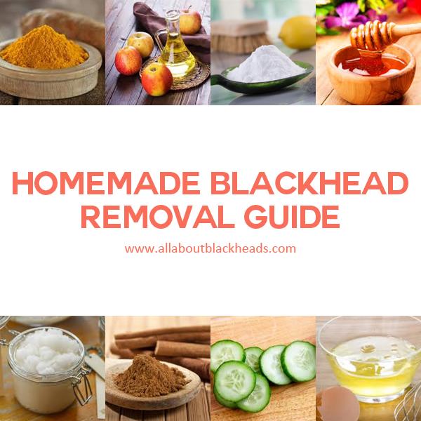 Homemade Blackhead Removal Guide