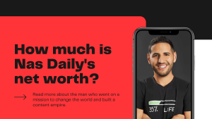 How much is Nas Daily's net worth?