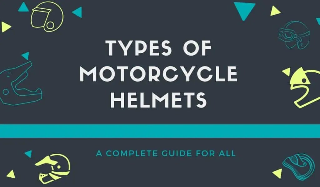 Types of motorcycle helmet
