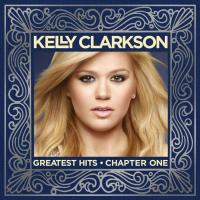 Kelly-Clarkson-Greatest-Hits-Chapter-One