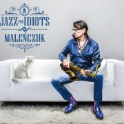 Malenczuk-Jazz-For-Idiots