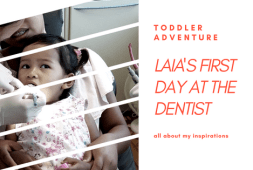 laias-first-day-at-the-dentist
