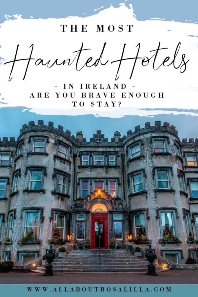 Image of Ballyseede castle hotel with text overlay haunted hotels in Ireland