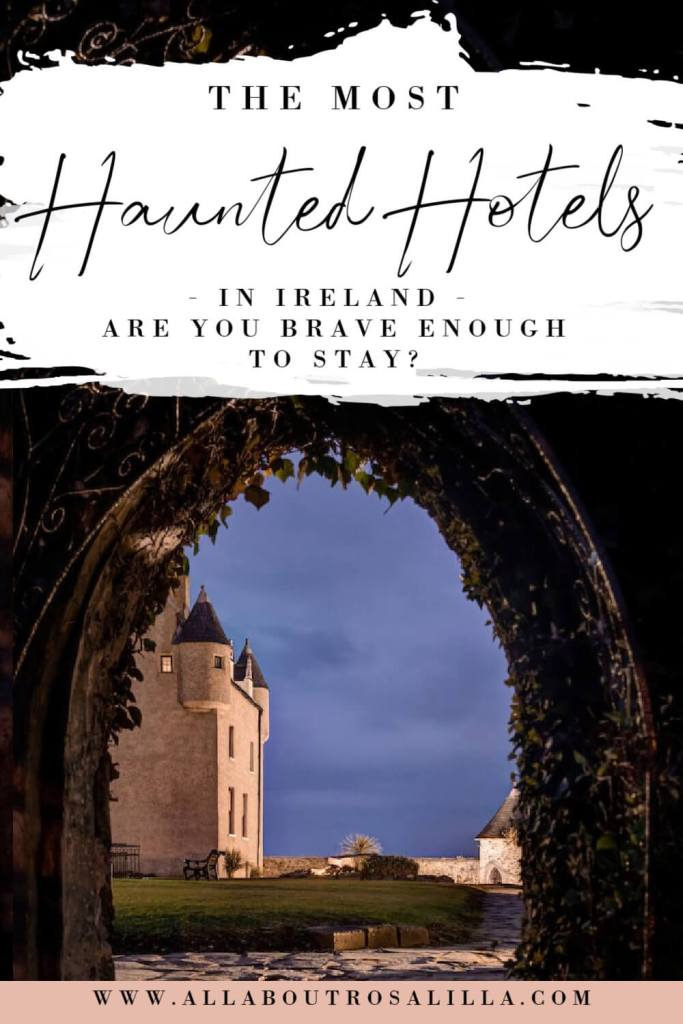 Image of Ballygally castle hotel with text overlay most haunted hotels in ireland