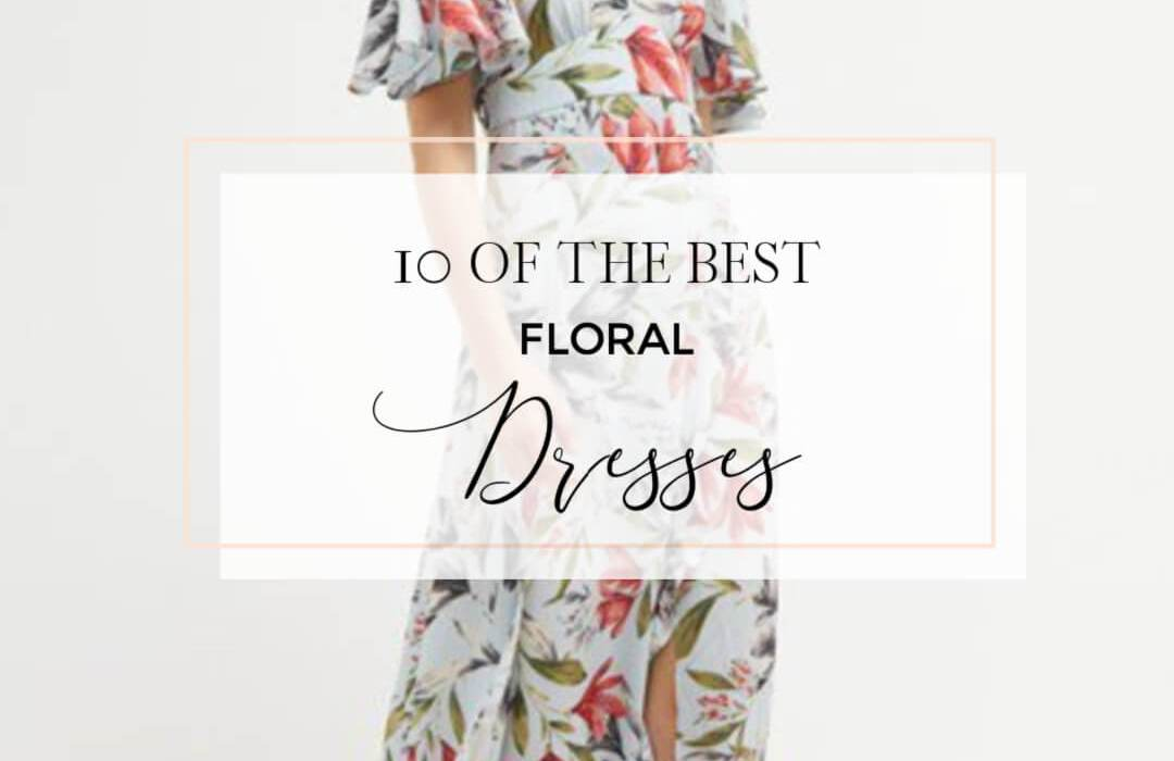 My top 10 floral dresses from the highstreet. Read more on www.allaboutrosalilla.com