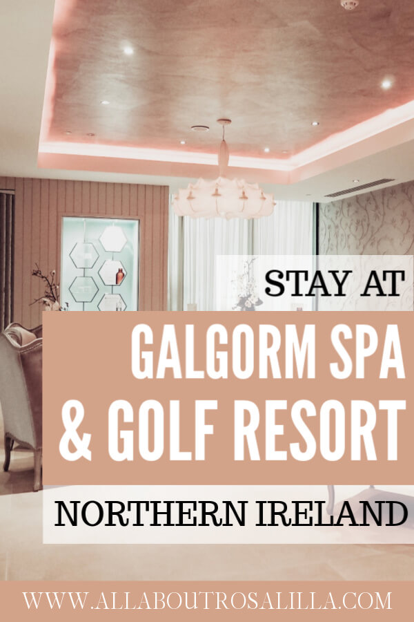 There is so much to explore in Northern Ireland. From The Dark Hedges to The Giant's Causeway. The Galgorm Spa and Golf Resort is the perfect place to base yourself and relax and unwind. Read my review on www.allaboutrosalilla.com #northernireland #discovernorthernireland #exploreireland #spabreak