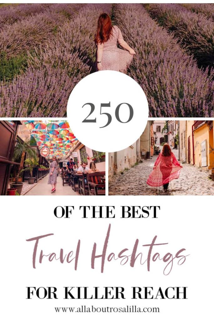 The best travel hashtags to use for killer reach. A list of over 250 travel hashtags for Instagram.