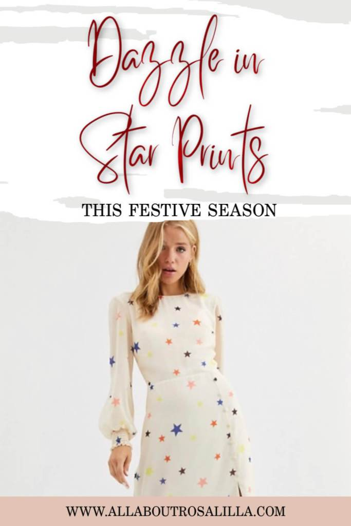 When it comes to prints nothing screams the festive season more than a sparkly star print. I can't think of a better way to shine than to be adorned in a fantastic star print and let's face it, this is one print that comes back season after season so you can be sure that star print pieces are a fabulous investment to make. #festivefashion #starfashion #starfashionprint #holidayfashion