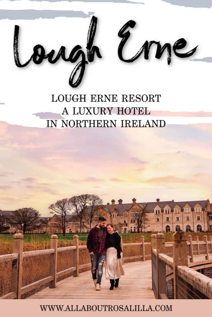 A romantic couple walking and holding hands at sunset. Text overlay of Lough Erne resort, a luxury hotel in northern ireland.