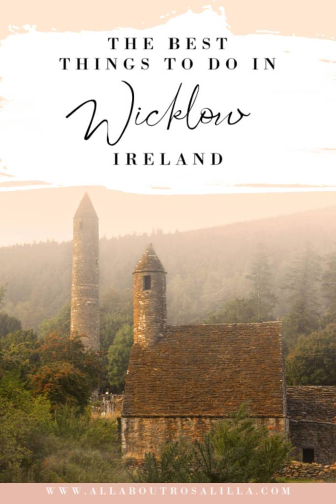Image of Glendalough with text overlay best things to do in Wicklow. Staycation Ireland.
