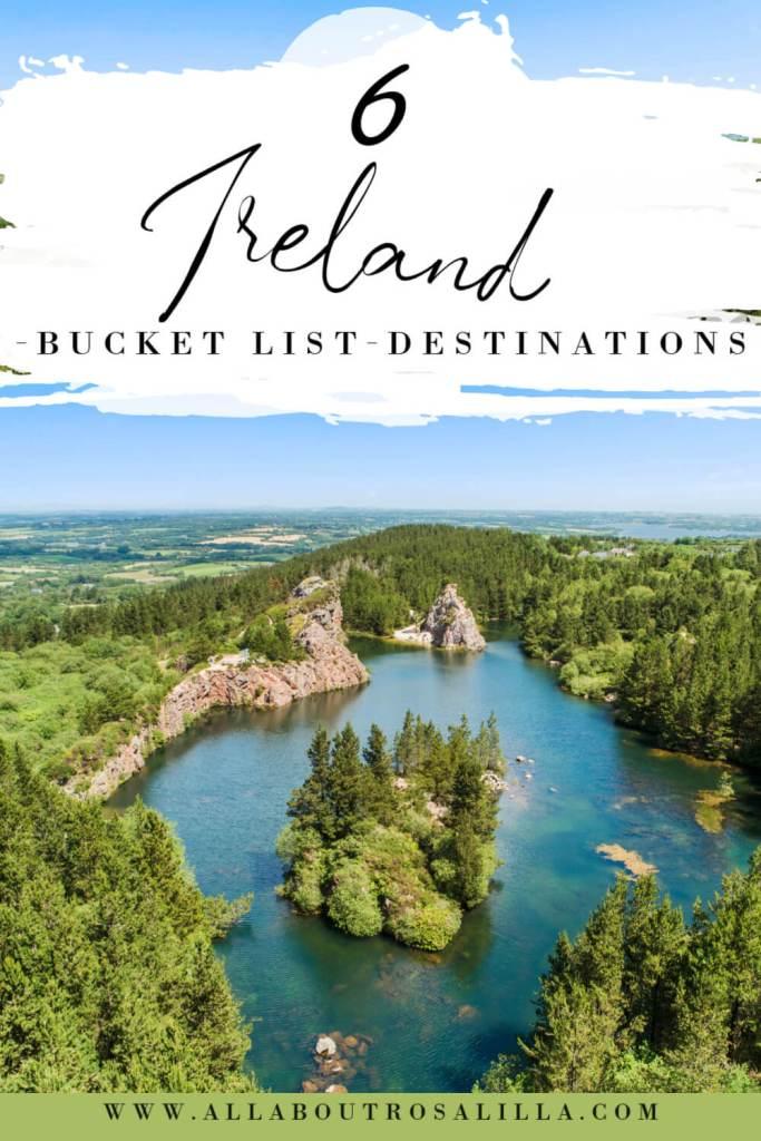 Image of Ireland with text overlay 6 Ireland Bucket List Destinations