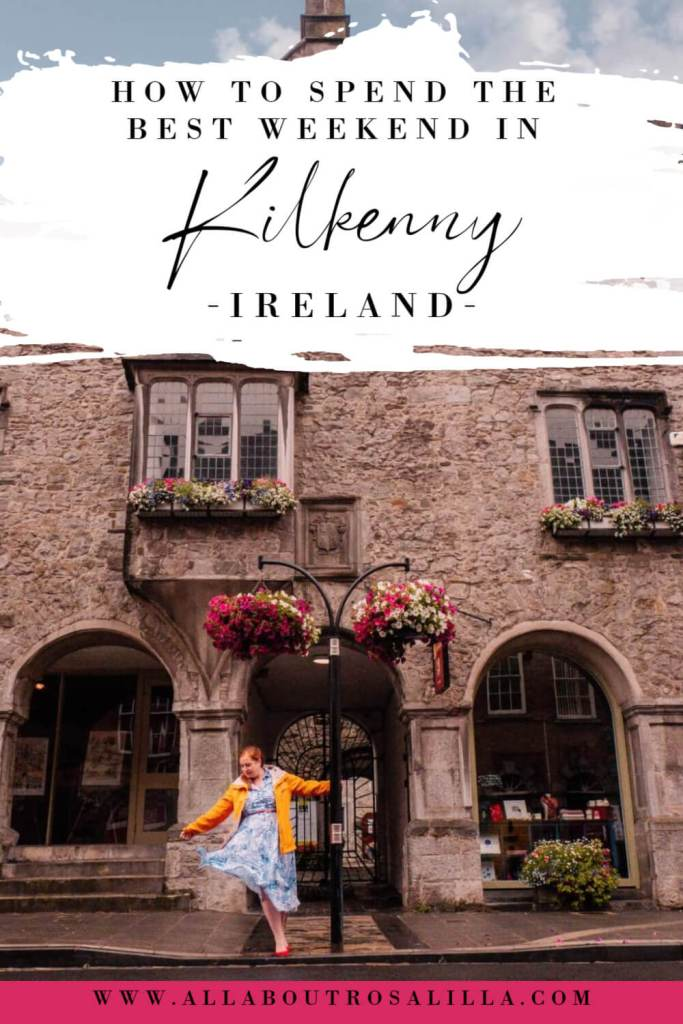 Woman stnding outside Rothe house with text overlay how to spend the perfect weekend in Kilkenny Ireland