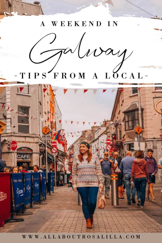 Image of Galway city with text overlay a weekend break in Galway, tips from a local