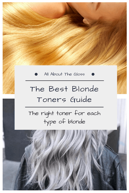 Which Is The Best Blonde Toner All About The Gloss